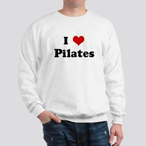 I Love Pilates Sweatshirt