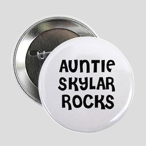 "AUNTIE SKYLAR ROCKS 2.25"" Button (10 pack)"