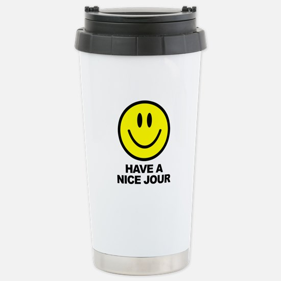 Have a Nice Jour Stainless Steel Travel Mug