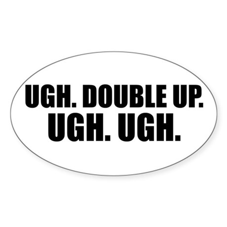 Ugh double up ugh ugh oval decal