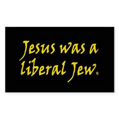 Jesus Was a Liberal Jew Rectangle Decal