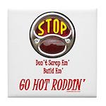Go Hot Roddin'- Tile Coaster