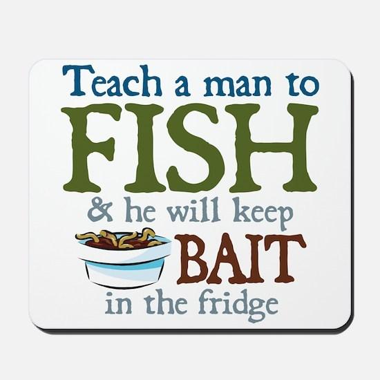 Teach a Man to Fish Mousepad
