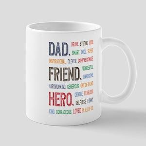 Dad Hero 11 oz Ceramic Mug