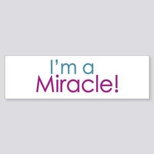 I'm a Miracle (Baby) Bumper Sticker