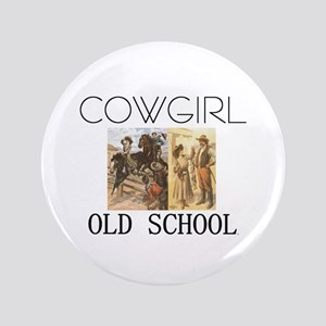 """TEE Old School Cowgirl 3.5"""" Button"""