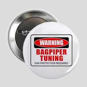"Warning Bagpiper Tuning 2.25"" Button"
