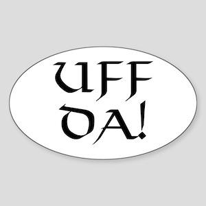Uff Da! Oval Sticker