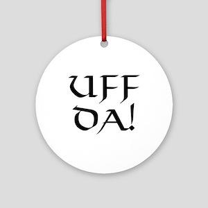 Uff Da! Ornament (Round)