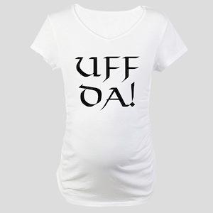 Uff Da! Maternity T-Shirt