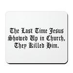 Jesus In Church Mouspad