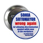 """Sotomayor Wrong 2.25"""" Button"""
