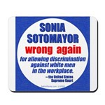 Sotomayor Wrong Mousepad