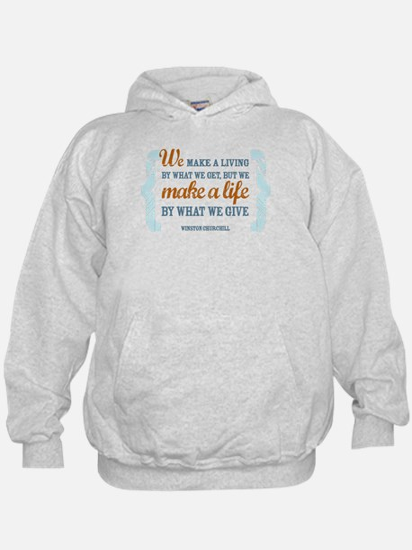 Make a Life Hoodie