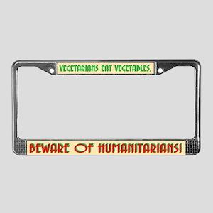 VEGETARIANS EAT VEGETABLES. License Plate Frame