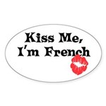 Kiss Me, I'm French Oval Sticker