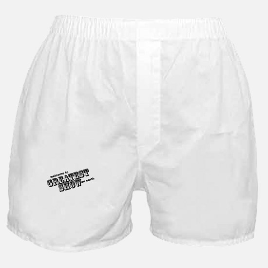 the greatest show Boxer Shorts