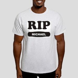 RIP MICHAEL Light T-Shirt