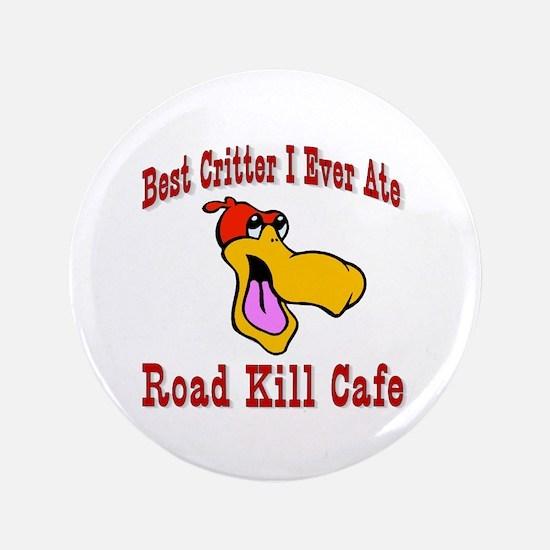 """Road Kill Cafe 3.5"""" Button"""