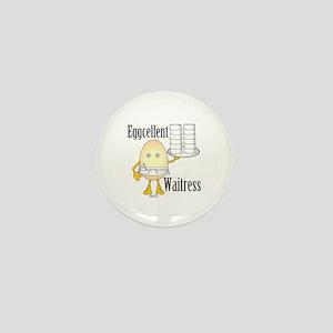 Eggcellent Waitress Mini Button