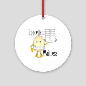 Eggcellent Waitress Ornament (Round)