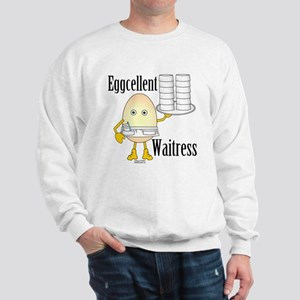 Eggcellent Waitress Sweatshirt