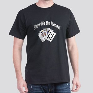 Show Me Money Poker (Front) Black T-Shirt