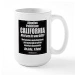 California Must Pay! Large Mug