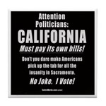 California Must Pay! Tile Coaster