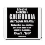 California Must Pay! Mousepad