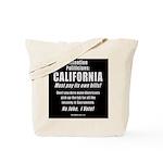 California Must Pay! Tote Bag