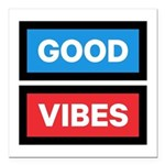 Good Vibes Square Car Magnet 3