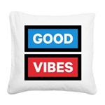 Good Vibes Square Canvas Pillow