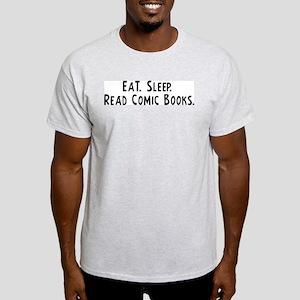 Eat, Sleep, Read Comic Books Ash Grey T-Shirt