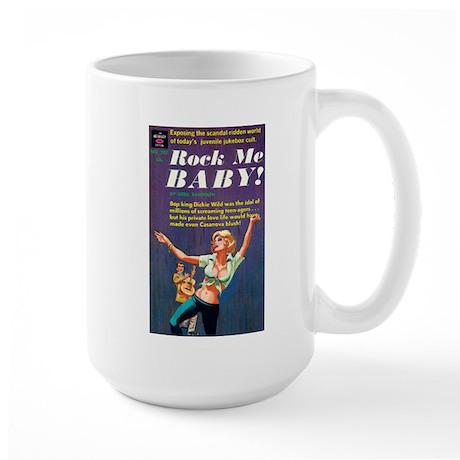 """Large Mug - """"Rock Me Baby!"""""""