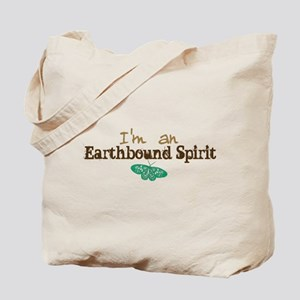 I'm an Earthbound Spirit Tote Bag