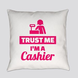 Trust me I'm a cashier Everyday Pillow
