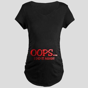 Oops I did it again Maternity Dark T-Shirt