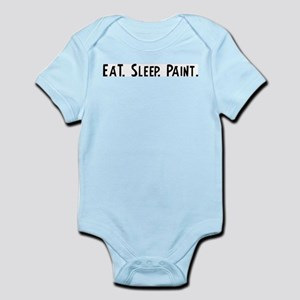 Eat, Sleep, Paint Infant Creeper