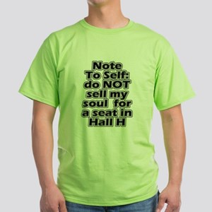 Hall H Note To Self Green T-Shirt