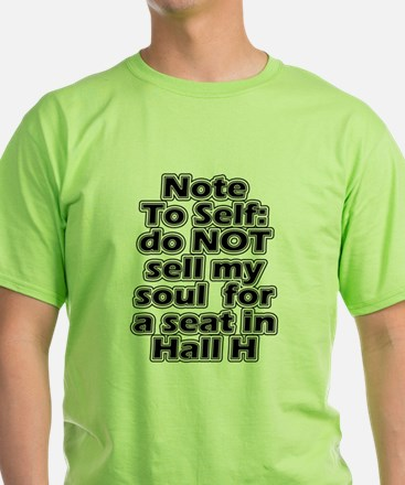 Hall H Note To Self T-Shirt