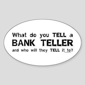 Tell A Teller Oval Sticker