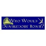 Who Would Dumbledore Bomb Sticker