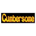 Cumbersome Bumper Sticker