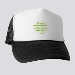 Plato Quote: Be Kind -- Trucker Hat