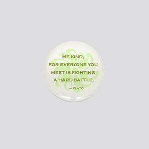 Plato Quote: Be Kind -- Mini Button
