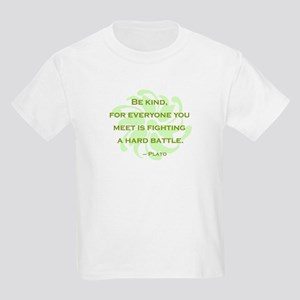 Plato Quote: Be Kind -- Kids Light T-Shirt