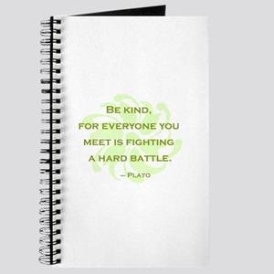 Plato Quote: Be Kind -- Journal