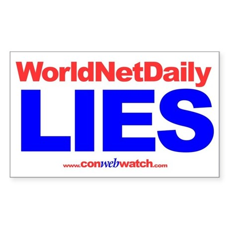 """WorldNetDaily Lies"" sticker"