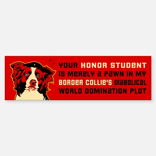 Border Collie Honor Student Bumper Bumper Bumper Sticker